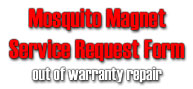 Mosquito Magnet Service Request Form